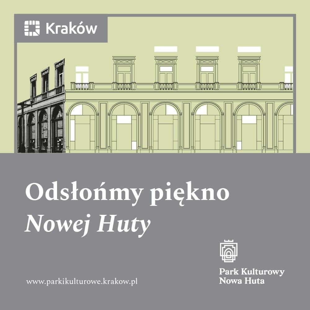 Park Kulturowy Nowa Huta - plakat miejski